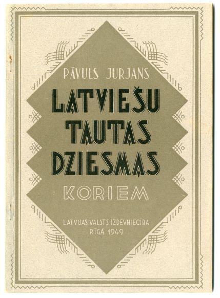 Latviešu tautas dziesmas koriem. 1949.g.